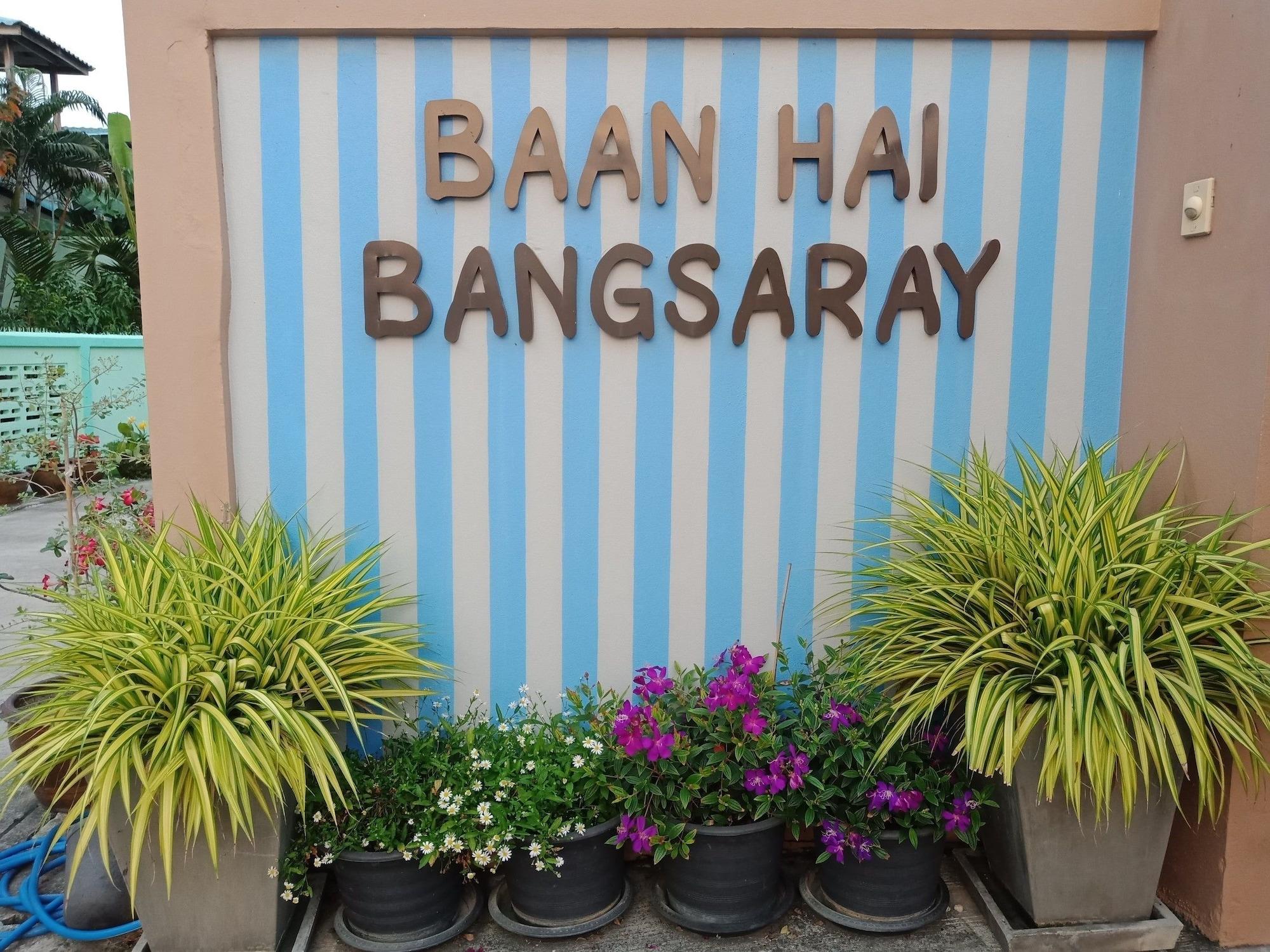 Baan Hai Bangsaray, Sattahip